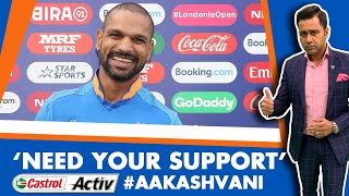 #CWC19: Dhawan's EMOTIONAL message to fans   Castrol Activ #AakashVani