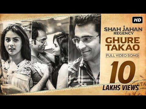Ghure Takao (ঘুরে তাকাও) | Shah Jahan Regency | Abir | Rittika | Anupam Roy | Srijit Mukherji | SVF