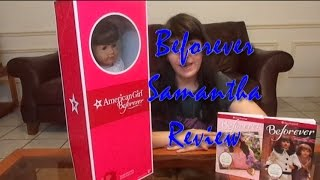 American Girl Beforever Samantha Review!!!(opening)
