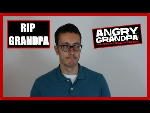 RIP Angry Grandpa - My Tribute to AGP and TheAngryGrandpaShow #RIPAGP