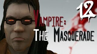 Let's Play Vampire: The Masquerade - Bloodlines [BLIND] - Part 12 - Sabbat Warehouse