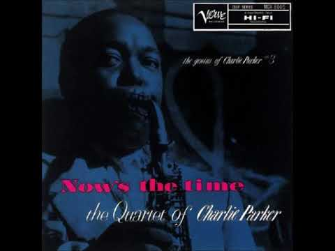 Charlie Parker / Now´s the Time
