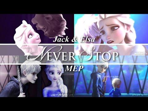 Jack & Elsa | Never Stop | Full MEP