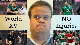 World Rugby XV 2018: Injuries Included | Gareth Mason