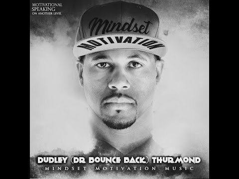 DUDLEY (Dr. Bounce Back) Thurmond Winner's Quality