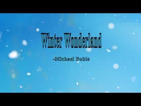 Michael Buble - Winter Wonderland (lyrics)