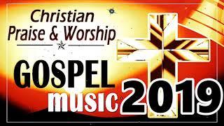 Morning Praise and Worship songs 2019 / Best Christian Gospel music 2019