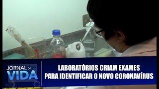 Laboratórios Criam Exames Para Identificar O Novo Coronavírus - Jornal Da Vida - 05/02/20