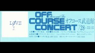 "1980 OFF COURSE Concert ""LIVE"" (15ヶ所21公演) のツアーファイナル (6..."