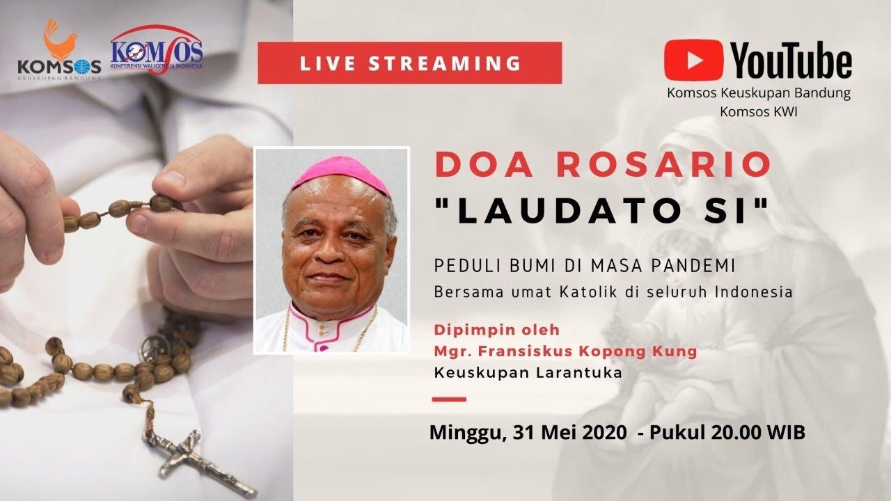 "Doa Rosario ""LAUDATO SI"" 31Mei 2020 - Keuskupan Larantuka"