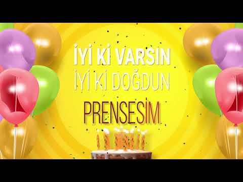İyi ki doğdun PRENSESİM- İsme Özel Doğum Günü Şarkısı (FULL VERSİYON) indir