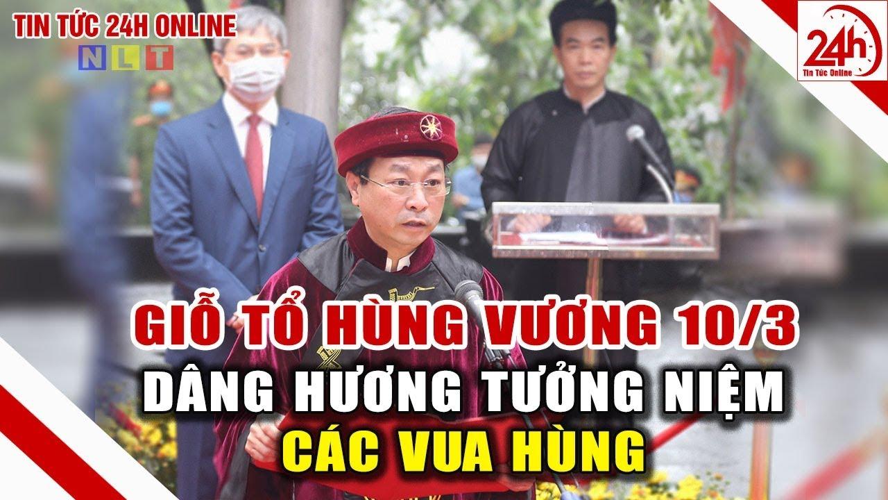Lễ Giỗ Tổ Hùng Vương được rút gọn | Tin tức Việt Nam mới nhất | Tin tức 24h