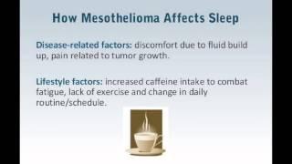 Mesothelioma and sleep problems