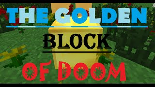 Minecraft Animation: The Golden Block Of Doom!