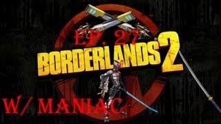 Borderlands 2 Ep 27-THIS ISN