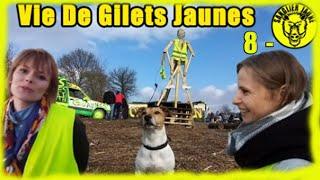 Vie de gilets jaunes - TOUR DE FRANCE DES GILETS JAUNES 8 ème étape la vie normale