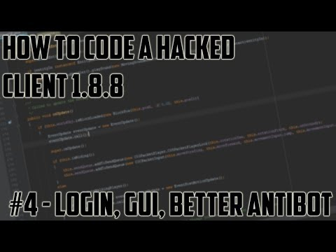 [Minecraft Hacked Client Coding 1.8.8] Episode #4 - Login, ClickGUI & Advanced AntiBot