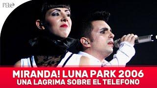 Смотреть клип Miranda! - Una Lágrima Sobre El Teléfono