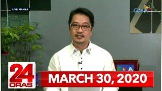 24 Oras Express: March 30, 2020 Hd