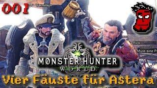 Vier Fäuste für Astera #001 | Monster Hunter World Gameplay [German Deutsch]