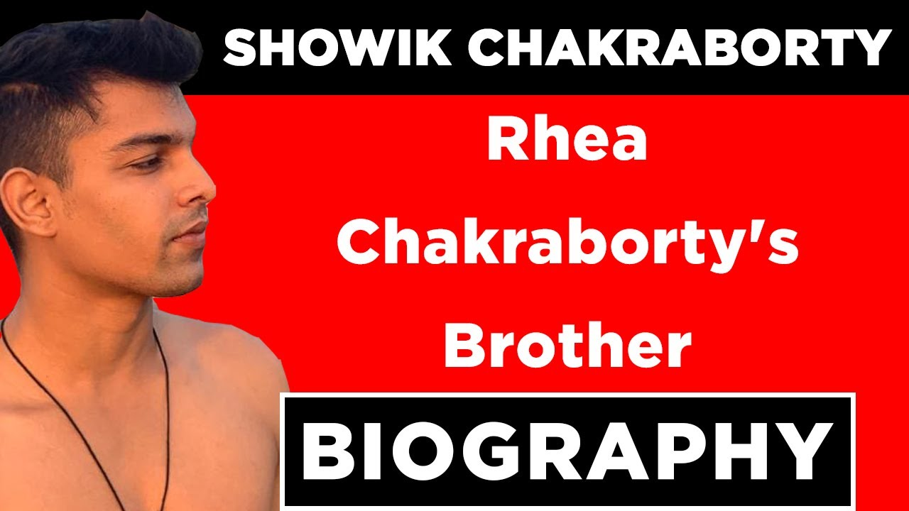 Download Showik Chakraborty (Rhea Chakraborty's Brother) Biography, Unknown Facts & More