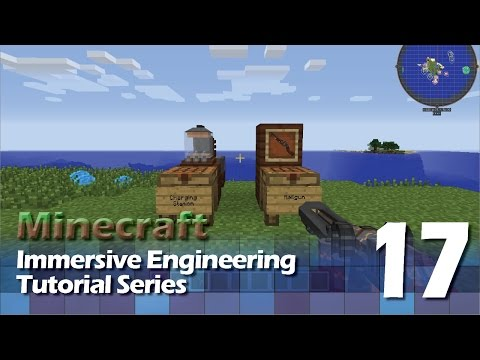 Immersive Engineering Tutorial #17 - Railgun