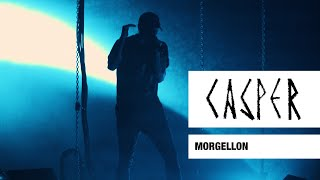 Casper - Morgellon (Live) - Max-Schmeling-Halle, Berlin, 2017
