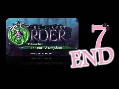 The Secret Order 8: Return to The Buried Kingdom (CE) - Ep7 - The End - w/Wardfire  