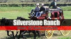 Silverstone Ranch - Gilbert, AZ Horse Community - Gilbert, AZ 85233, 85234, 85295