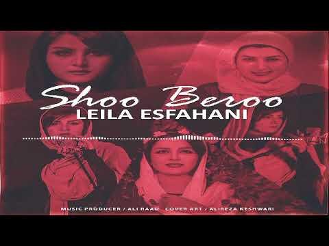 Leila Esfahani - Shoo Beroo
