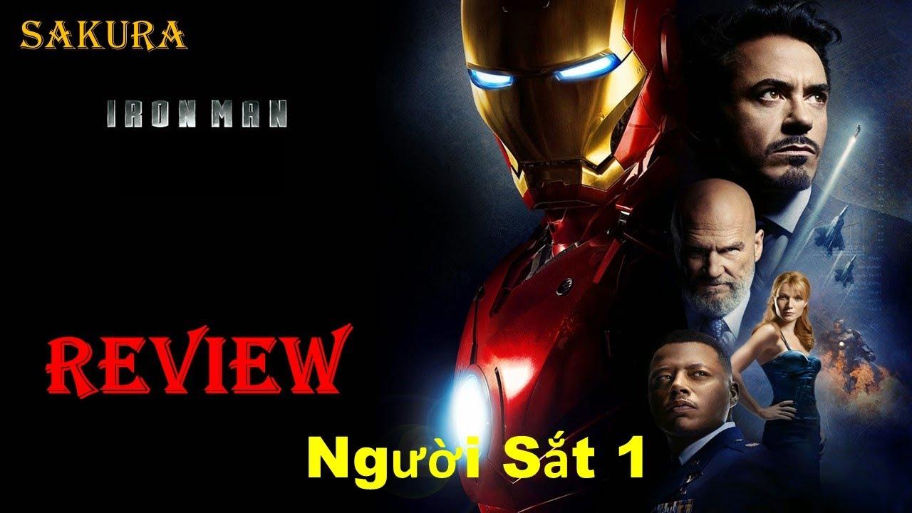 Download REVIEW PHIM NGƯỜI SẮT 1 || IRON MAN || SAKURA REVIEW