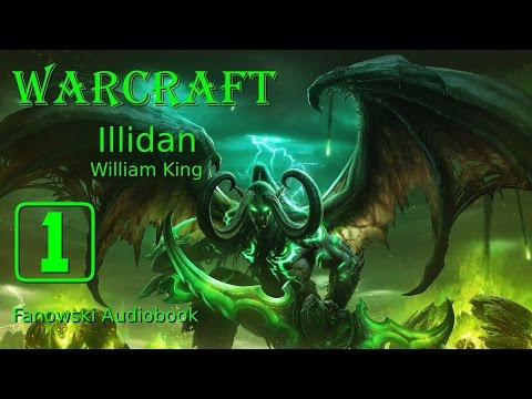 Warcraft: Illidan - Fanowski Audiobook cz.1 (PRELUDIUM)