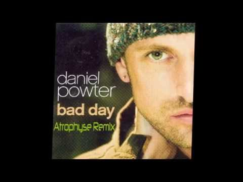 Daniel Powter  Bad Day Atrophyse Hardstyle Remix