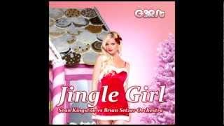 G3RSt - Jingle Girl (Sean Kingston vs Brian Setzer Orchestra)