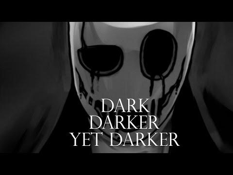 Dark Darker Yet Darker (Gaster) - Instrumental Mix Cover (Undertale)