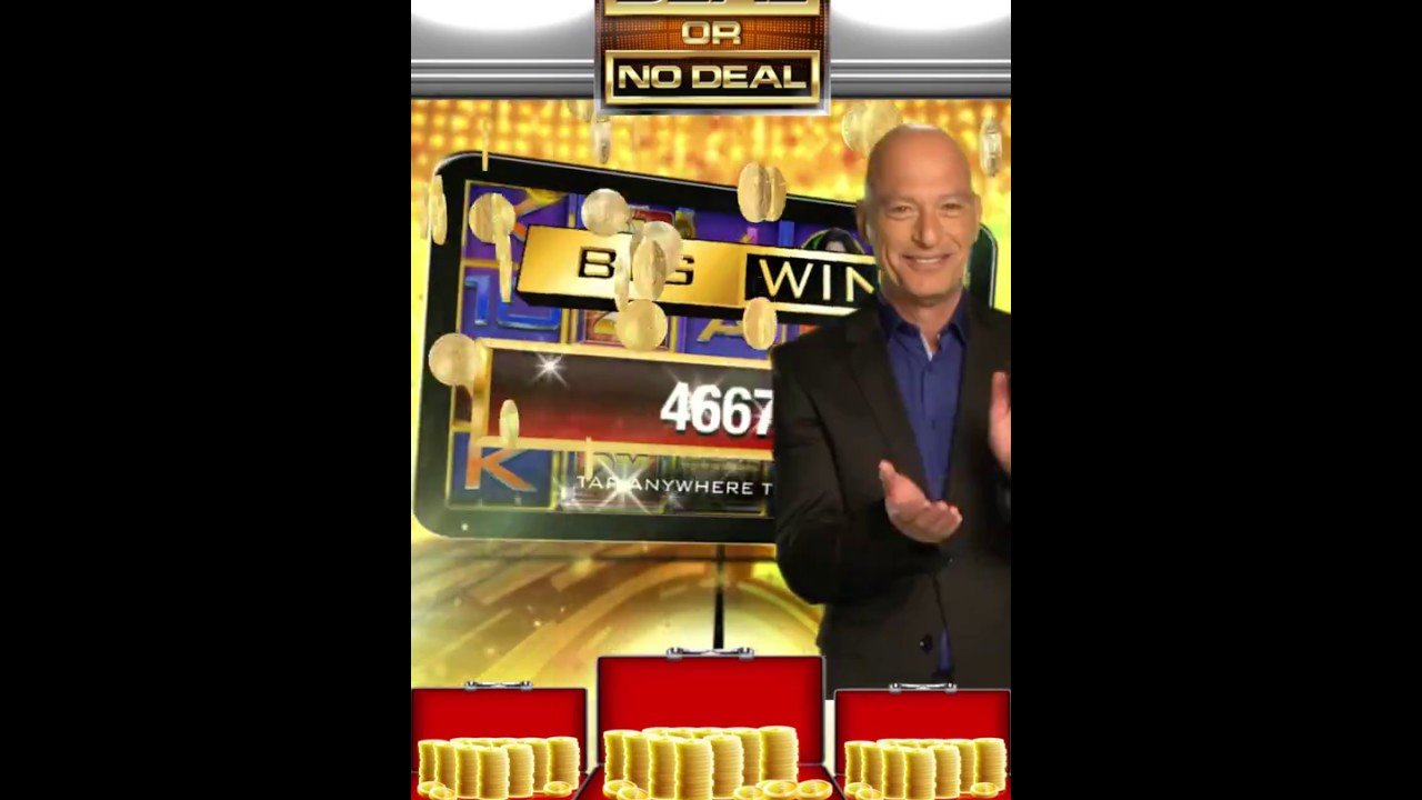 Play deal or no deal slots