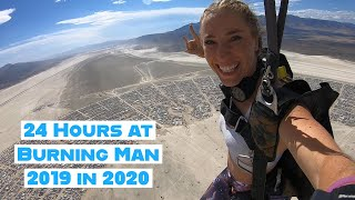 24 Hours at Burning Man   2019 in 2020