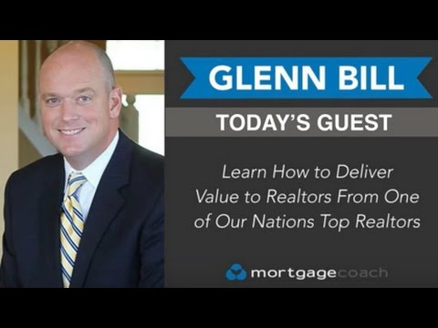 WHAT REALTORS REALLY THINK ABOUT LOAN OFFICER MARKETING with  Realtor Glenn Bill