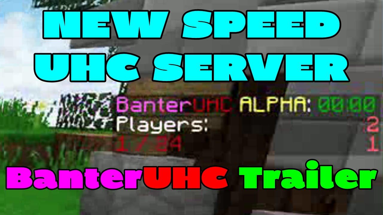 New Speed UHC Server  BanterUHC Trailer  Minecraft UHC