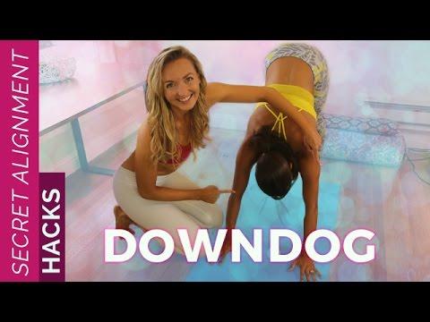 Secret Alignment Hacks: Down Dog   Downward Facing Dog For Beginners - Yoga Pose