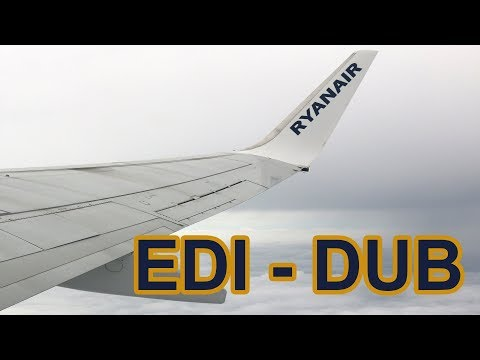 Ryanair Flight Edinburgh - Dublin Trip Report
