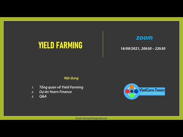 YieldFarming - VietCore Team - ngày 16/09/2021