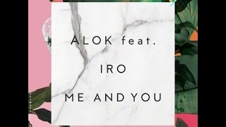 Alok Feat  Iro-me and you