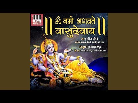 Om Namo Bhagvate Vasudevay