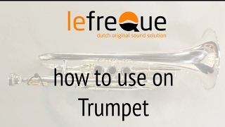 How to Use lefreQue: Trumpets