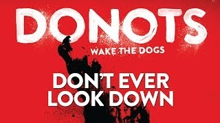 Watch Donots Dont Ever Look Down video