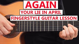 Again - Your Lie In April - Guitar Fingerstyle Lesson Step-by Step (Shigatsu wa Kimi no Uso)