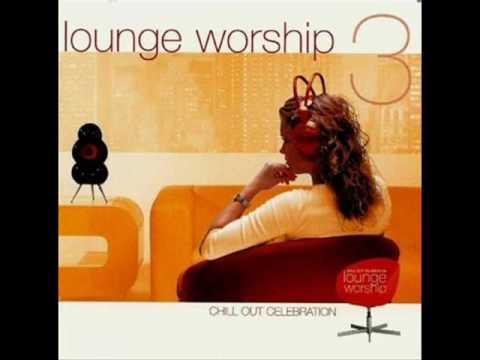 Клип Lounge Worship - You Are Mighty