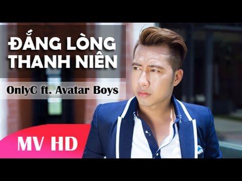 ĐẮNG LÒNG THANH NIÊN – OnlyC ft. Avatar Boys