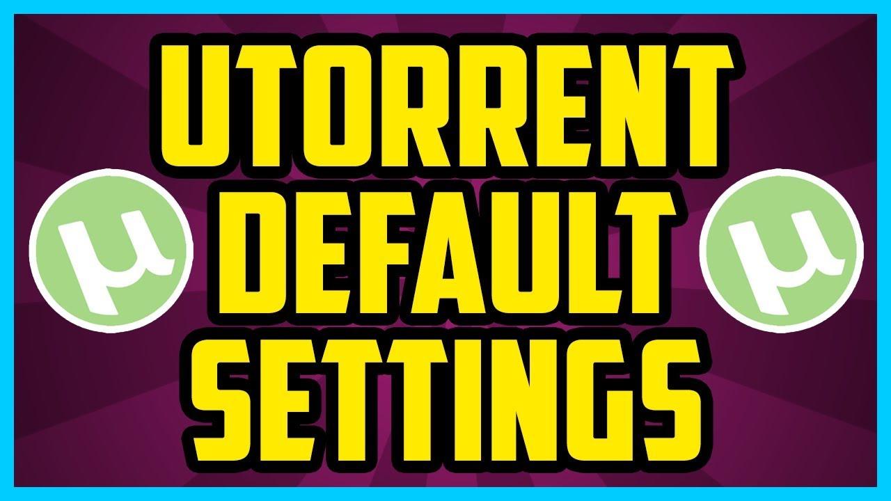 HOW TO RESET UTORRENT TO DEFAULT SETTINGS WINDOWS 10 2017 (EASY!) -  Utorrent original settings